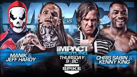 Jeff Hardy & Manik vs. Chris Sabin & Kenny King