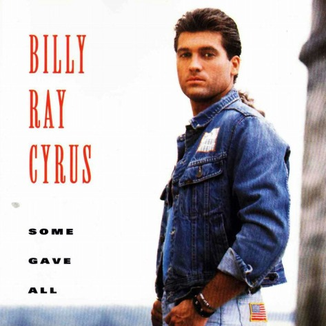 Billy+Ray+Cyrus+Some+Gave+All+1992